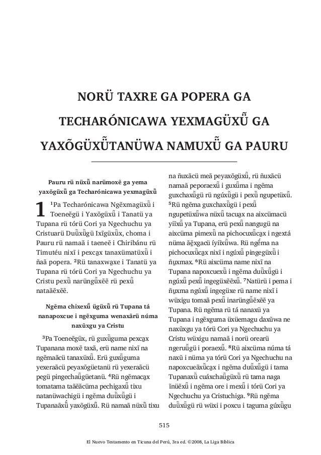 515 Pauru rü nüxü yaxõgüxü ga Techarónicawa yexmagüxü 1 1 ü i ü i Tanatü ya Tupana rü tórü Cori ya Ngechuchu ya Cristuarü ...