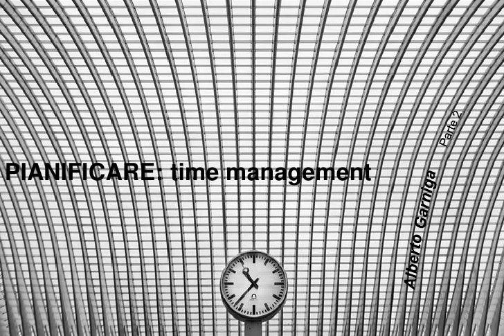 PIANIFICARE: time management
