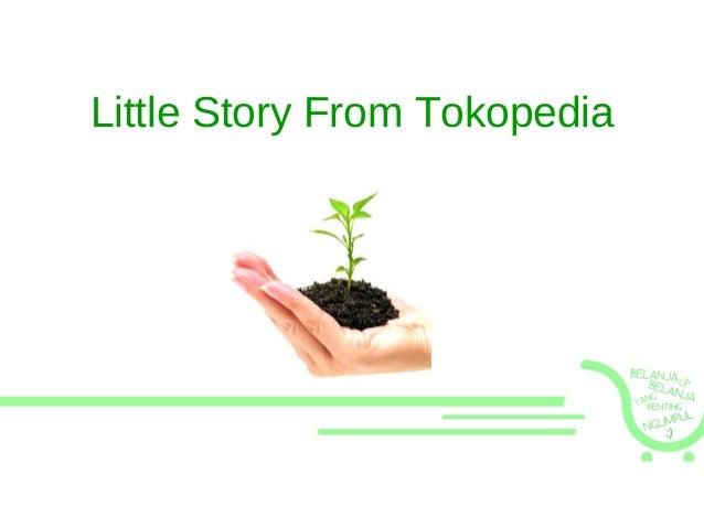 Little Story From Tokopedia