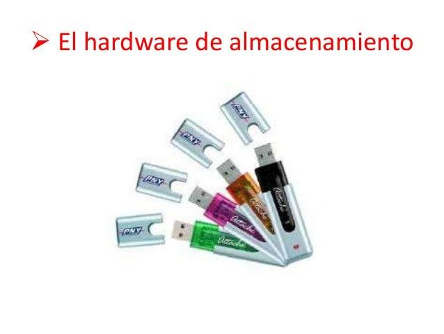  El hardware de almacenamiento