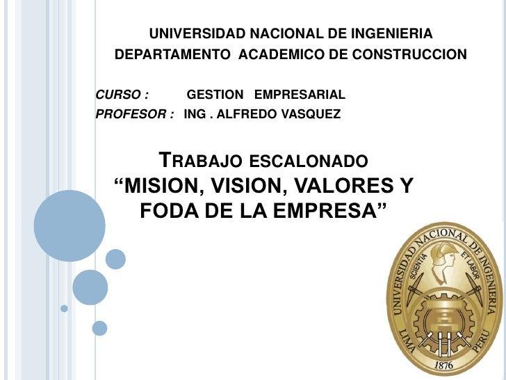 UNIVERSIDAD NACIONAL DE INGENIERIA <br />DEPARTAMENTO  ACADEMICO DE CONSTRUCCION <br />CURSO :           GESTION   EMPRESA...