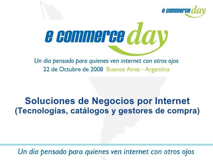 Soluciones de Negocios por Internet  (Tecnologías, catálogos y gestores de compra)