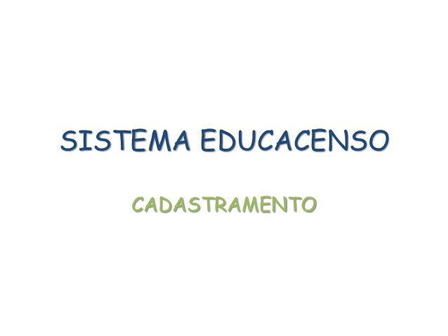 SISTEMA EDUCACENSOCADASTRAMENTO