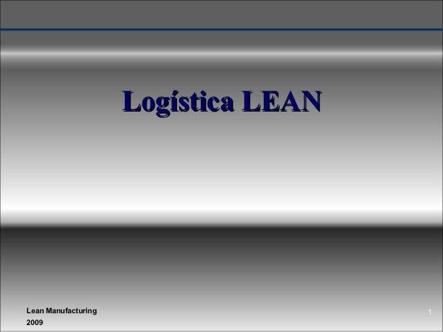 Logística LEANLean Manufacturing                    12009