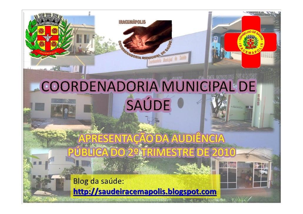 Blog da saúde: http://saudeiracemapolis.blogspot.com