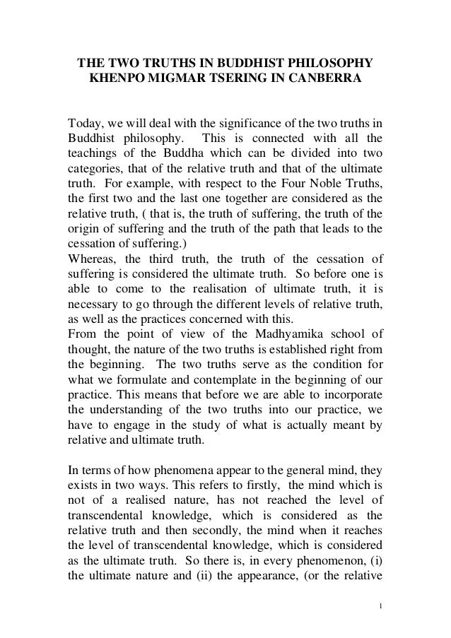 THE TWO TRUTHS IN BUDDHIST PHILOSOPHY  KHENPO MIGMAR TSERING IN CANBERRAToday, we will deal with the significance of the t...
