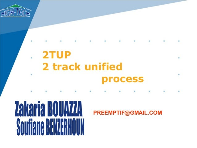 2TUP2 track unified           process         PREEMPTIF@GMAIL.COM