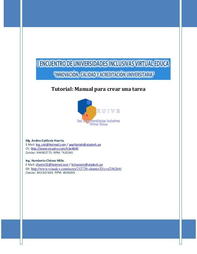 Manual del curso TIC 1 : http://www.visualcv.com/users/212726-chamir32/cvs/256264/ Celular: 943-601649. RPM: #609209