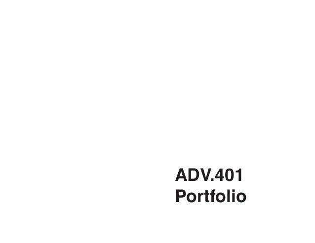 ADV.401  Portfolio