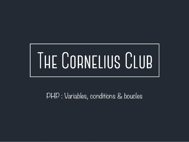 PHP : Variables, conditions & boucles