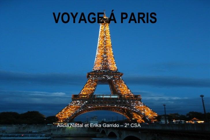 VOYAGE Á PARIS Alicia Nadal et Erika Garrido – 2º CSA