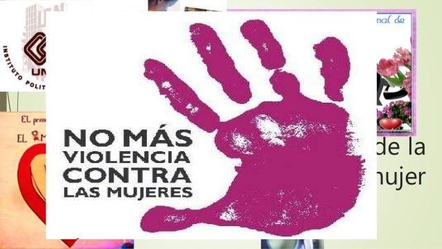 Mes Internacional de la  mujer By.  EDITH ELIZABETH MAYOLEYTTE  PAREDES  Lic. Trabajo Social  Generacion 41