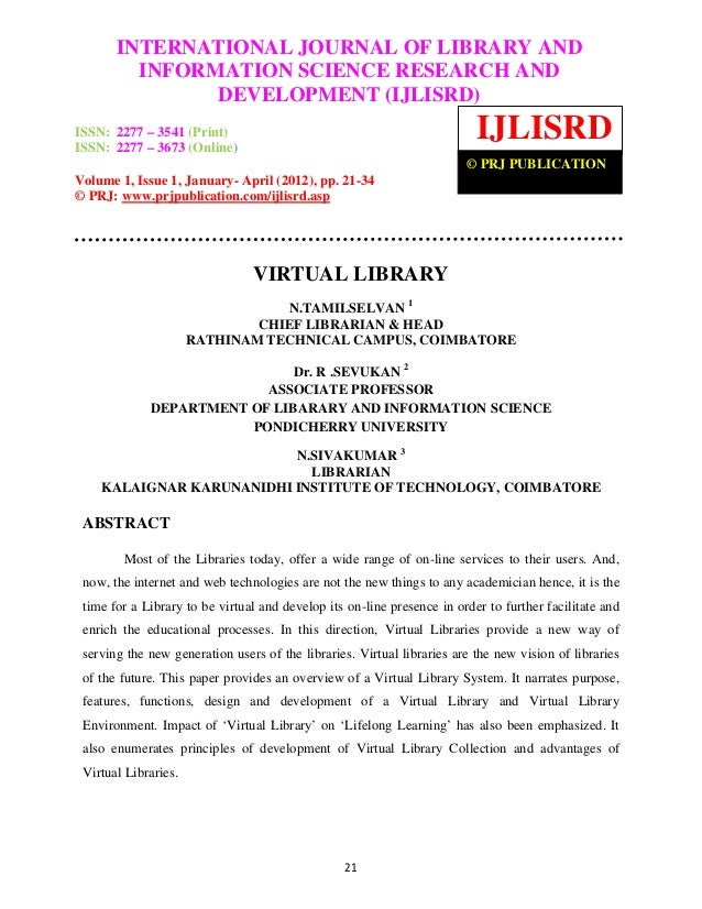 International Journal of Library and Information Science Research and Development       INTERNATIONAL JOURNAL OF LIBRARY A...