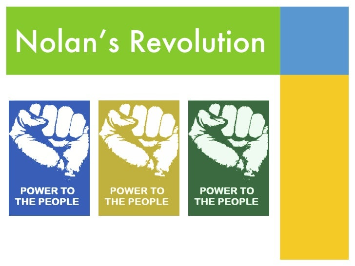 Nolan's Revolution
