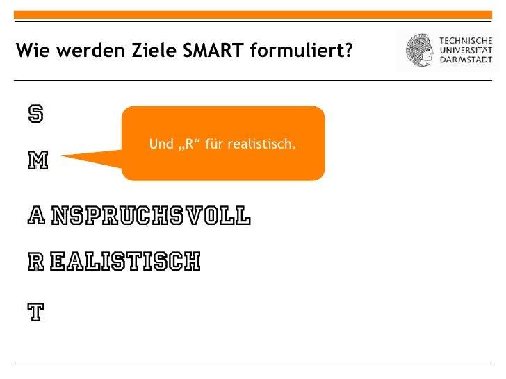 """Wie werden Ziele SMART formuliert?             Und """"R"""" für realistisch."""