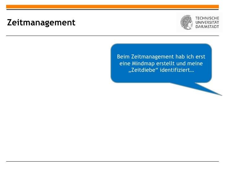 Zeitmanagement                 Beim Zeitmanagement hab ich erst                  eine Mindmap erstellt und meine          ...