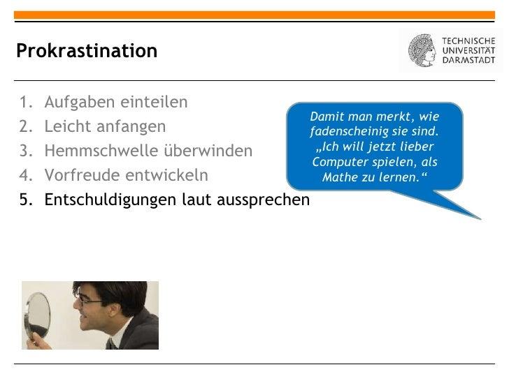 Prokrastination1.   Aufgaben einteilen                                      Damit man merkt, wie2.   Leicht anfangen      ...