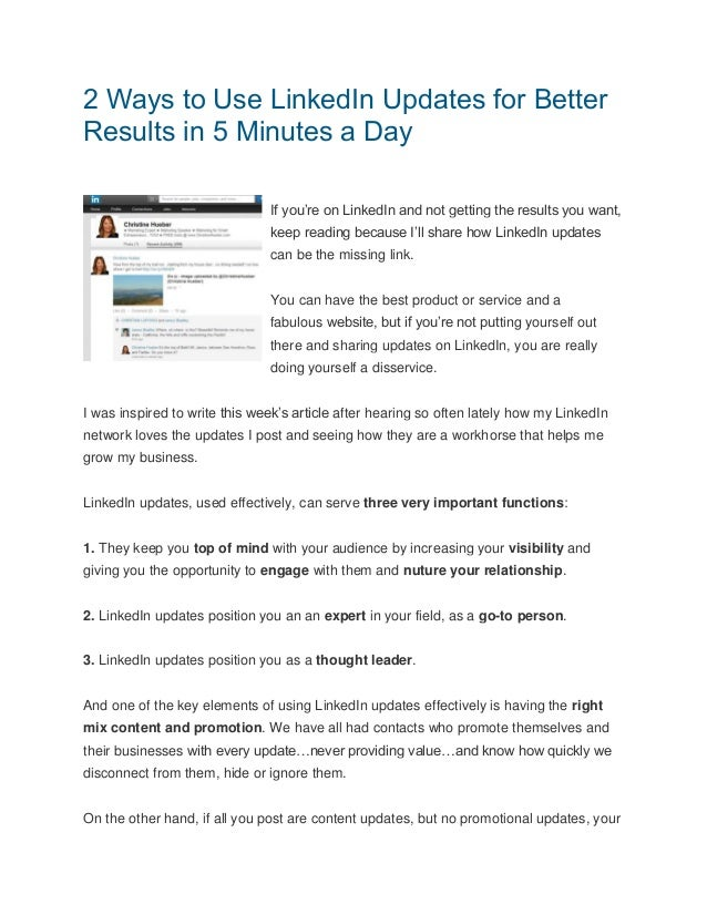 2 Ways to Use LinkedIn Updates for Better Results in 5 Minutes a Day If you're on LinkedIn and not getting the results you...