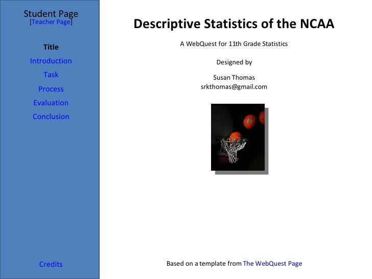 Descriptive Statistics of the NCAA Student Page Title Introduction Task Process Evaluation Conclusion Credits [ Teacher Pa...