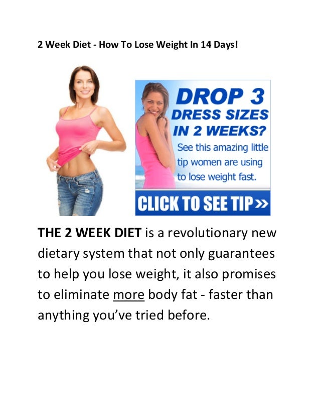 2 Week Diet How To Lose Weight In 14 Days