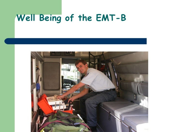 Well Being of the EMT-B