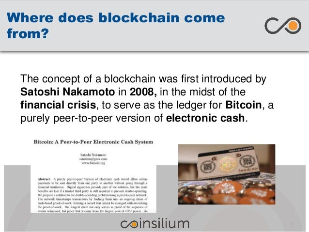 Where does blockchain come from? The concept of a blockchain was first introduced by Satoshi Nakamoto in 2008, in the mids...