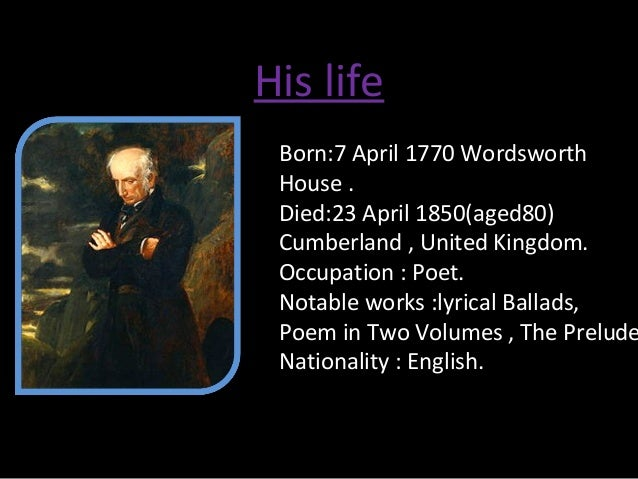william wordsworth essay William wordsworth writes about a if you are the original writer of this essay and no longer wish to have the essay published on the uk essays website then.