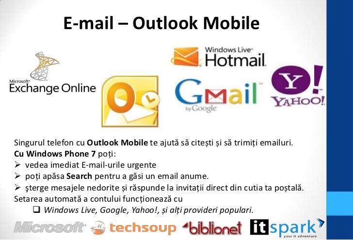 Calendar – Outlook Mobile             Putem sincroniza:                Windows Live – poate sincroniza doar E-mail-urile ...