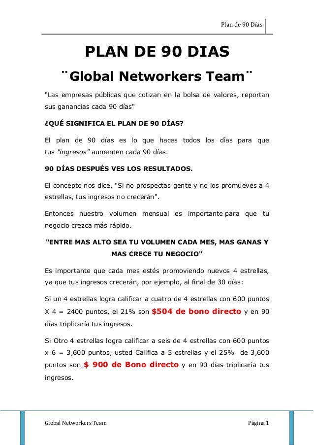 "Plan de 90 Días Global Networkers Team Página 1 PLAN DE 90 DIAS ¨Global Networkers Team¨ ""Las empresas públicas que cotiza..."