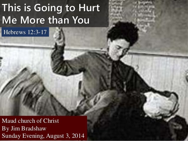 M2014 s59 this is going to hurt me more sermon 8 3-14