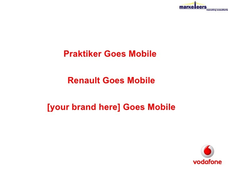 Praktiker Goes Mobile  Renault Goes Mobile [your brand here] Goes Mobile