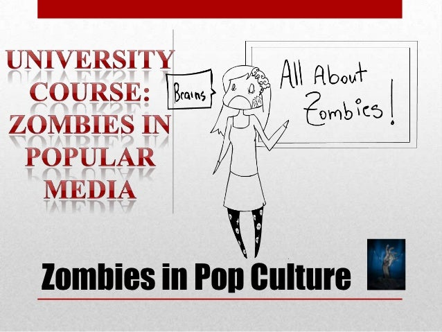 zombies in culture Zombies in popular culture - night of the living dead set the standard for all zombie movies find out the concepts george romero used in his zombies and learn how.