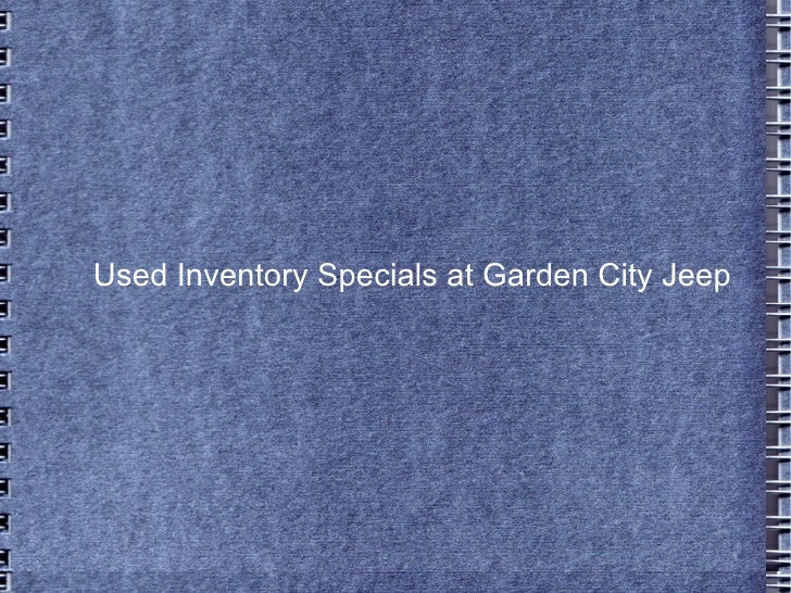 Used Inventory Specials at Garden City Jeep