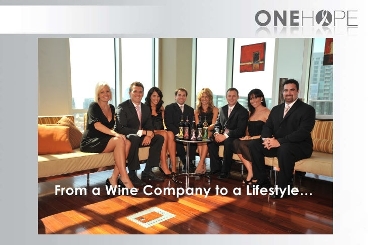 From a Wine Company to a Lifestyle…