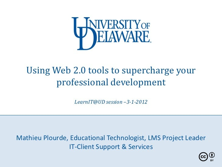 Using Web 2.0 tools to supercharge your         professional development                  LearnIT@UD session –3-1-2012Math...