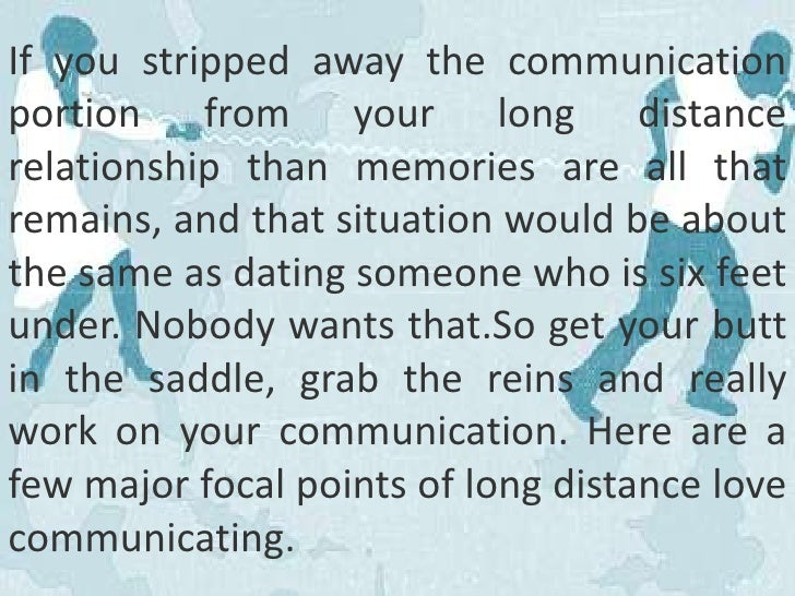 Long distance advice