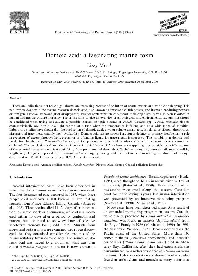 Environmental Toxicology and Pharmacology 9 (2001) 79–85 Domoic acid: a fascinating marine toxin Lizzy Mos * Department of...