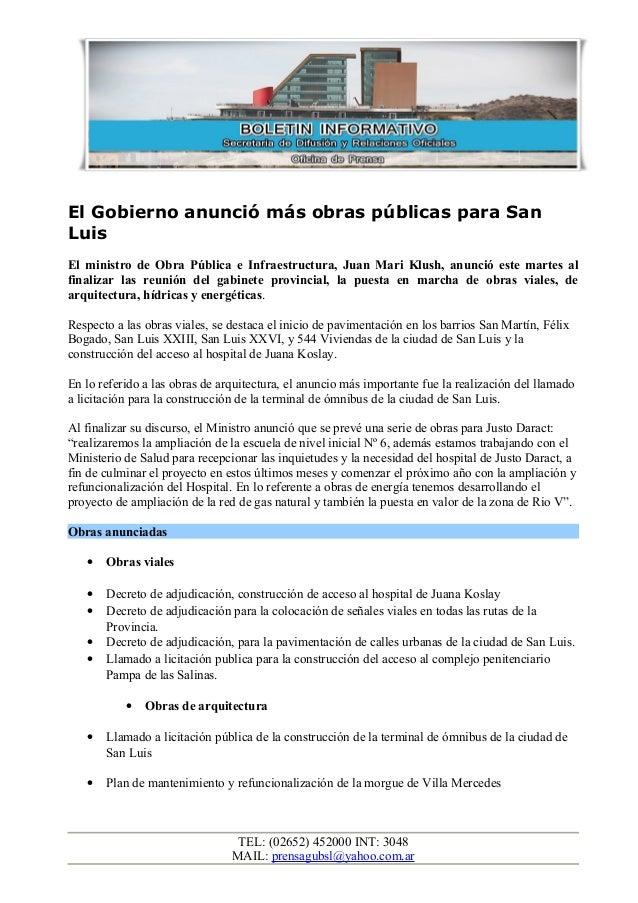 El Gobierno anunció más obras públicas para San Luis El ministro de Obra Pública e Infraestructura, Juan Mari Klush, anunc...