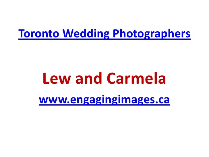 Toronto Wedding Photographers    Lew and Carmela   www.engagingimages.ca