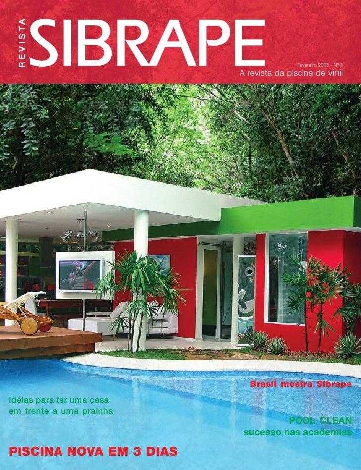 R E V I S TA                                           Fevereiro 2005 - Nº 3                           A revista da piscin...