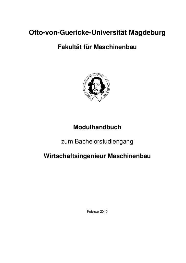 Otto-von-Guericke-Universität Magdeburg        Fakultät für Maschinenbau             Modulhandbuch         zum Bachelorstu...