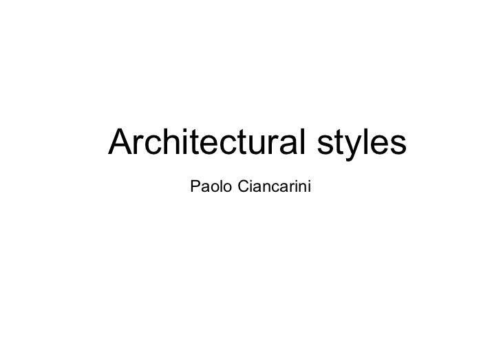 Architectural styles     Paolo Ciancarini