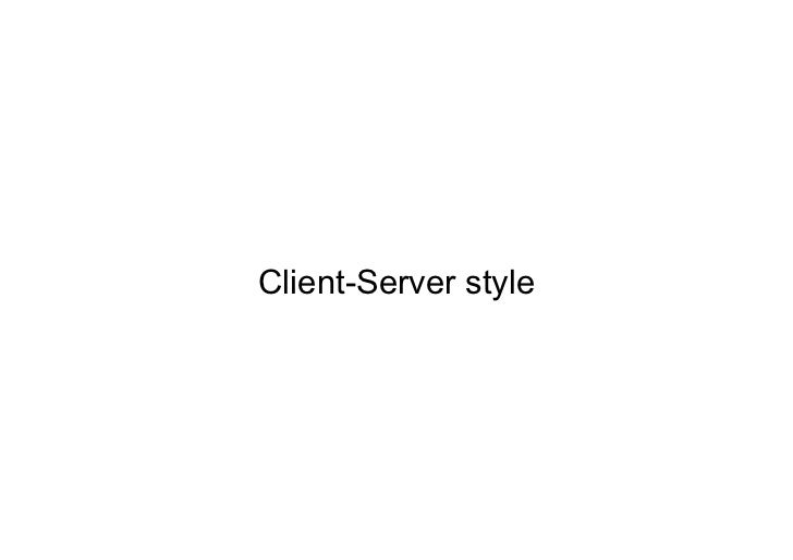 Client-Server style