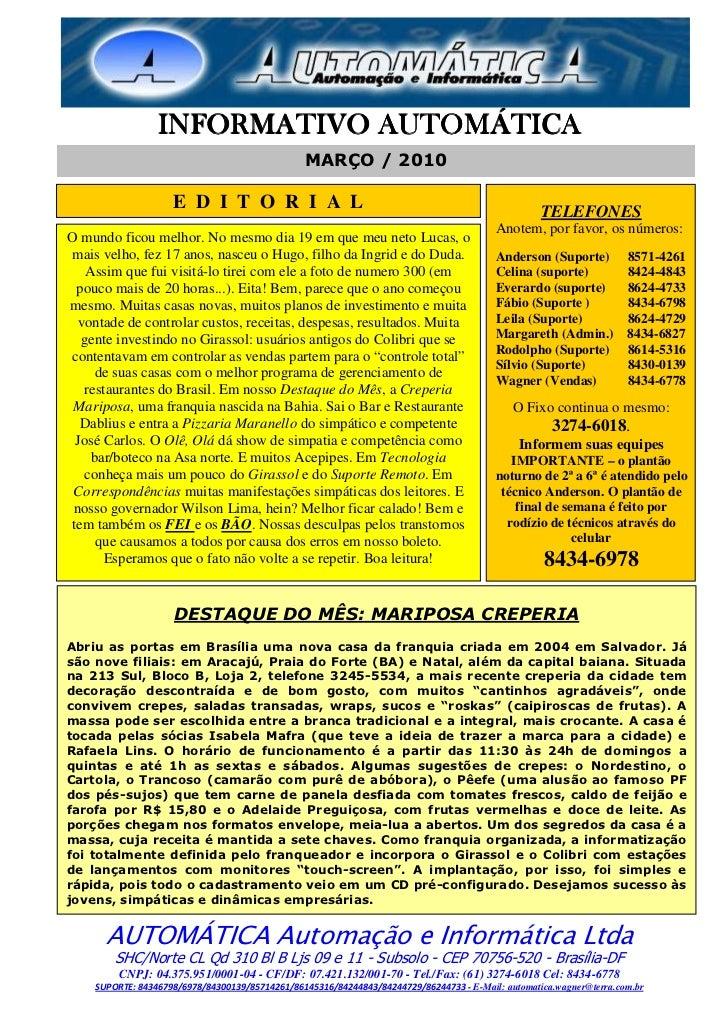 INFORMATIVO AUTOMÁTICA                                                MARÇO / 2010                    E D I T O R I A L   ...