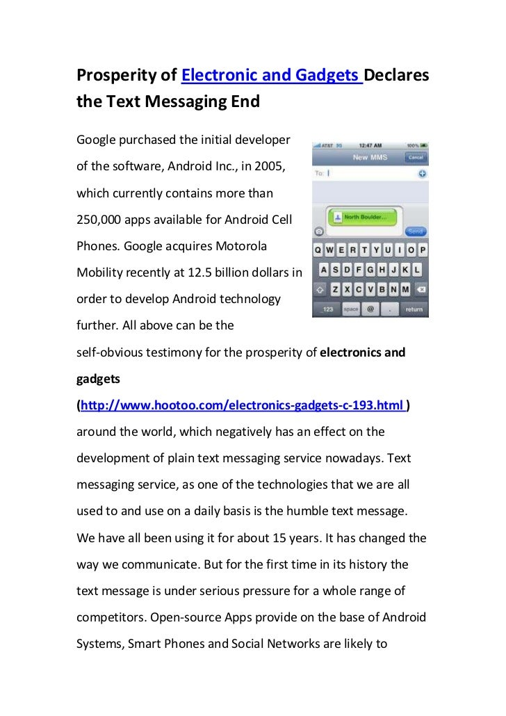 Prosperity of Electronic and Gadgets Declares the Text Messaging End<br />right1209675Google purchased the initial develop...