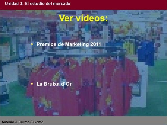 Unidad 3 EIE: El estudio del mercado Slide 2