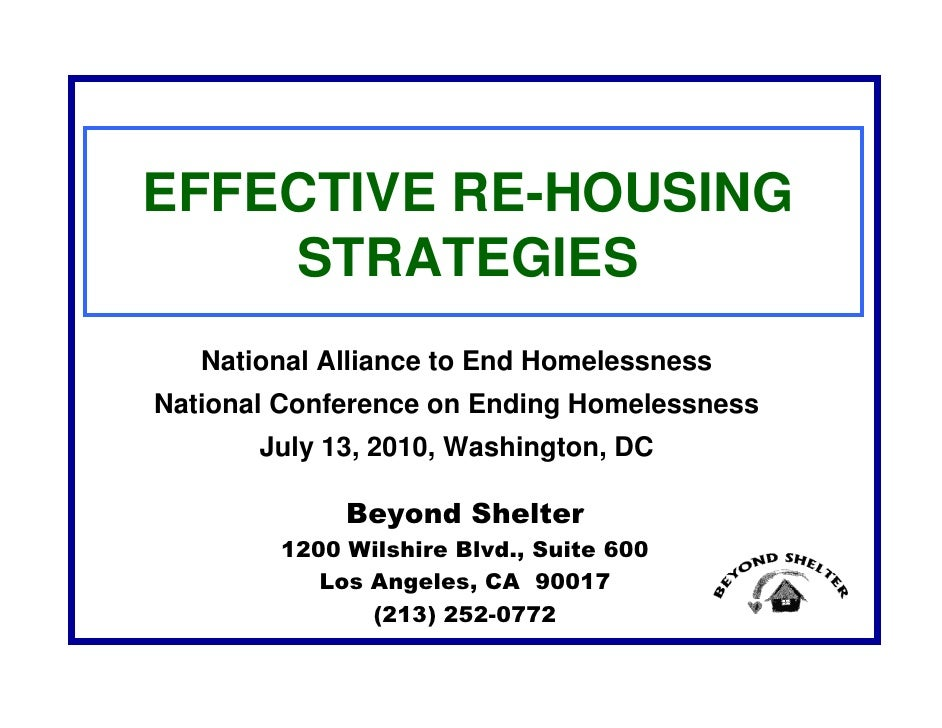 EFFECTIVE RE-HOUSING     STRATEGIES    National Alliance to End Homelessness National Conference on Ending Homelessness   ...