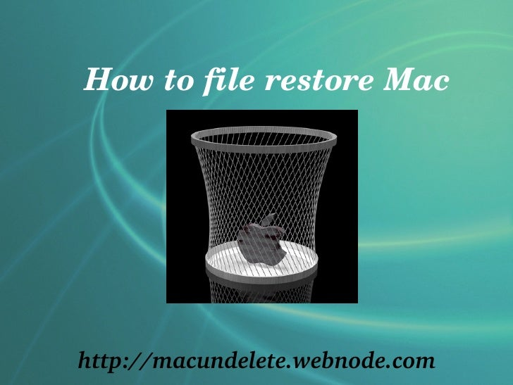 How to file restore Machttp://macundelete.webnode.com
