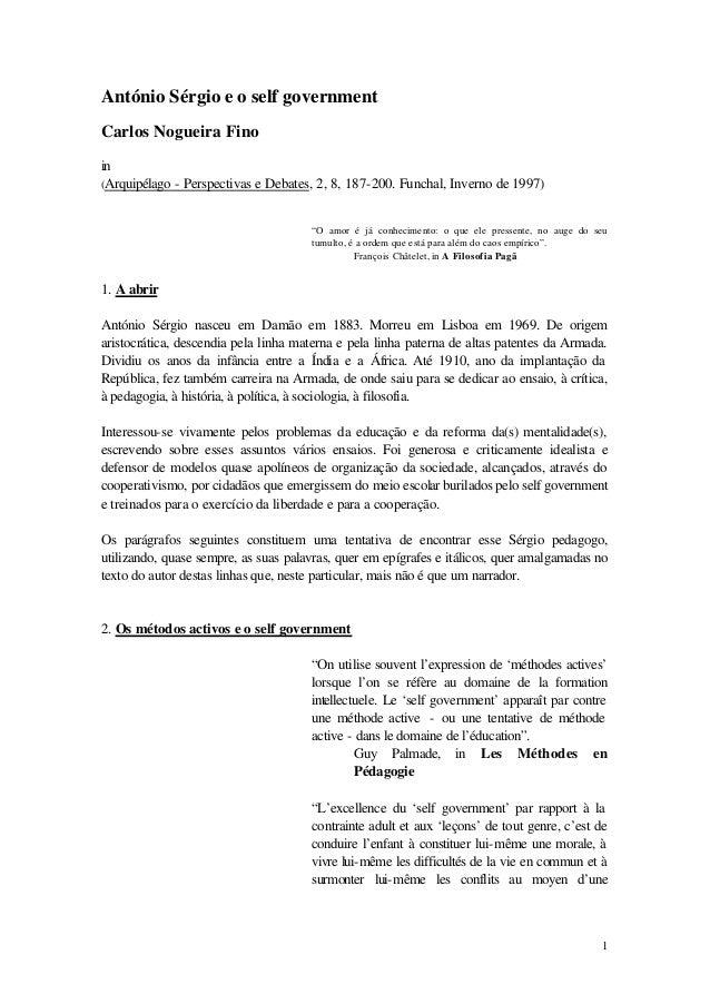António Sérgio e o self governmentCarlos Nogueira Finoin(Arquipélago - Perspectivas e Debates, 2, 8, 187-200. Funchal, Inv...