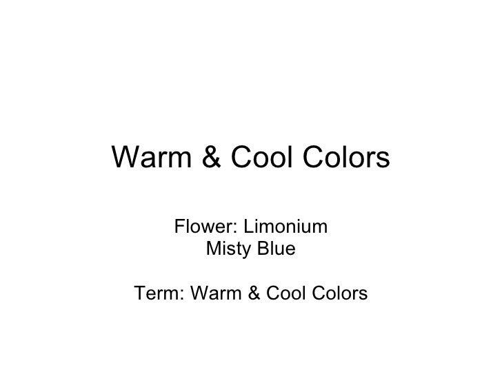 Warm & Cool Colors Flower: Limonium Misty Blue Term: Warm & Cool Colors